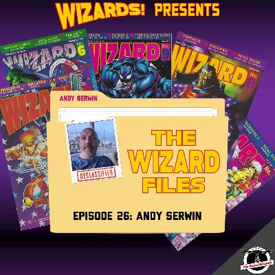The WIZARD Files   Episode 26: Andy Serwin