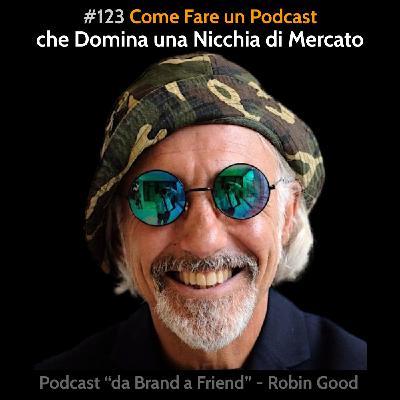Come fare un podcast che domina la sua nicchia di mercato