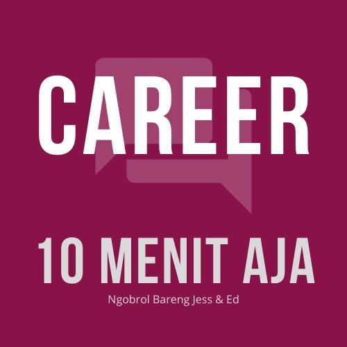 Ep 41 - Tentang Job Hopping