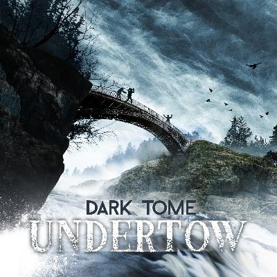 Trailer - The Dark Tome: Undertow