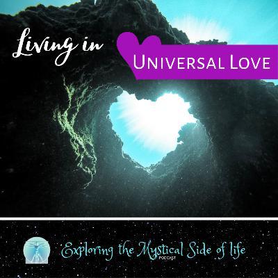 Living in Universal Love