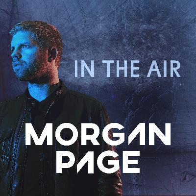 Morgan Page - In The Air - Episode 528