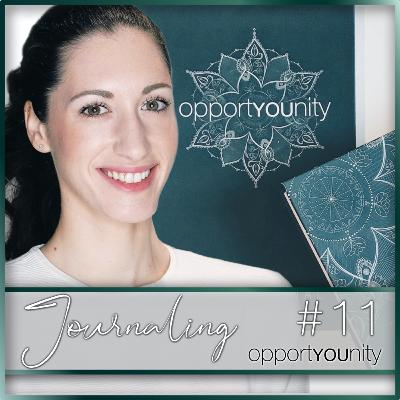 11 - The Power of Journaling and How to Do It + Free Daily PDF