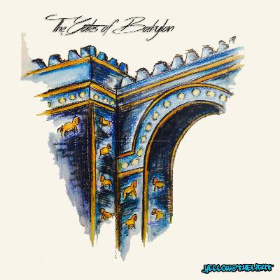 The Gates of Babylon - www.yellowatthelight.com =)
