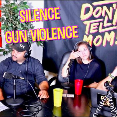 PUT A SILENCE TO GUN VIOLENCE | Sad Story From Victims Mother | Don't Tell Mom: e. 69