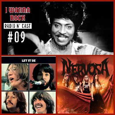 I Wanna Rock #09- Adeus a Little Richard, 50 anos de Let it Be e Nova formação da Nevosa