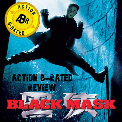 Action B-Rated Review - Black Mask (1996) *SPOILERS*