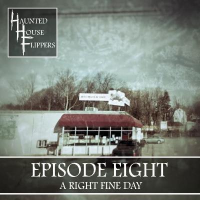 8 - A Right Fine Day
