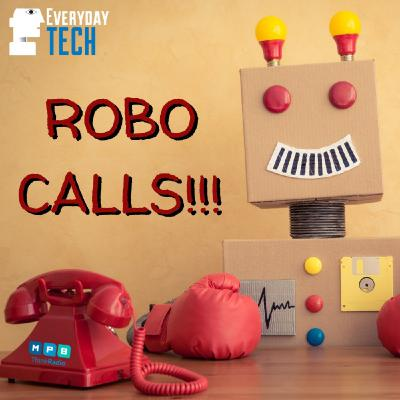 ROBO CALLS!!!
