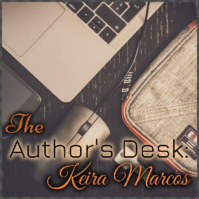The Author's Desk - Keira Marcos