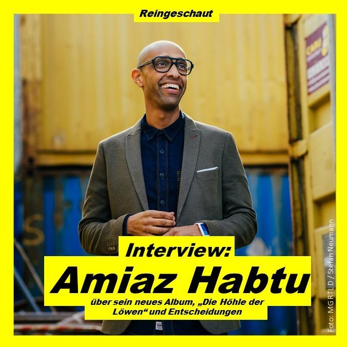 """Amiaz Habtu über sein neues Album, """"Die Höhle der Löwen"""" und Entscheidungen - Interview"""