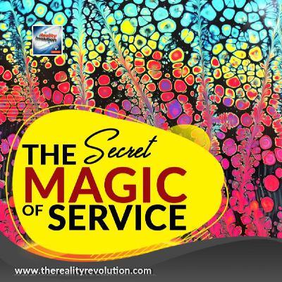 The Secret Magic Of Service