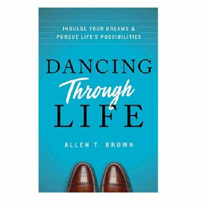 Podcast 807:  Dancing Through Life with Allen Brown