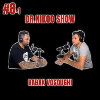Dr Nikoo Show #8 - 1 Babak Vosoughi زندگی حرفه ای یک طراح لباس