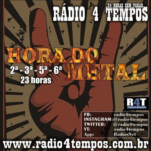 Rádio 4 Tempos - Hora do Metal 07:Rádio 4 Tempos
