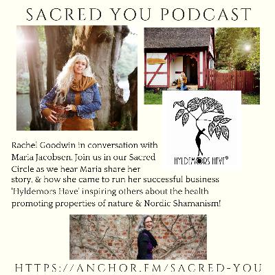 E28 - the Nordic Magick of Hyldemors Have with Maria Lisette Jacobsen
