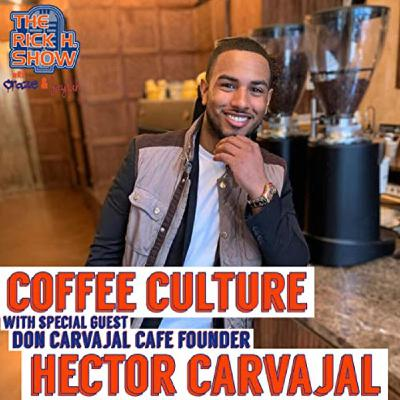 Coffee Culture with Don Carvajal Cafe founder Hector Carvajal (Season Six Episode 7)