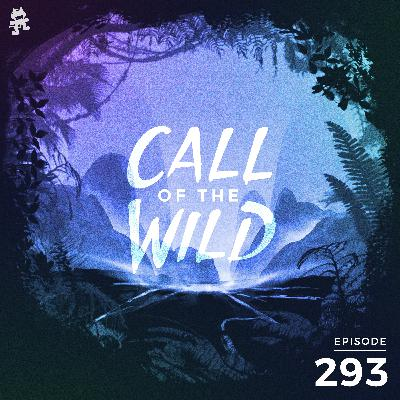 293 - Monstercat: Call of the Wild (Community Pick with Dylan Todd)