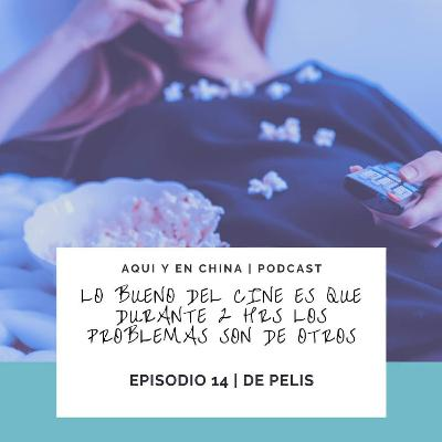 T2 Episodio 14.2: Sobre pelis (Parte 2)