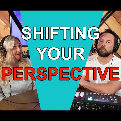 Blended Life EP. 82: Shifting Your Perspective