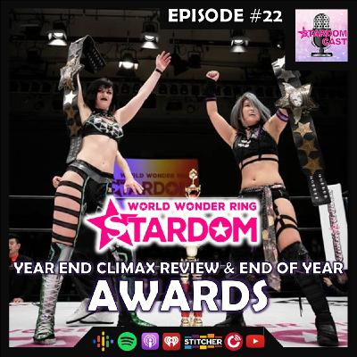22: STARDOM Year End Climax 2020 Review & End of Year Awards Results!