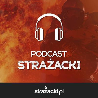 #003: Jak wyglądała moja droga do Państwowej Straży Pożarnej? - st. str. Grzegorz Kochman, JRG Łańcut