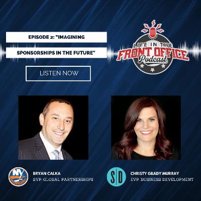 Sportsdigita Series Ep 2 - Imagining Sponsorships in the Future with Bryan Calka, SVP Global Partnerships, NY Islanders & Christy Grady-Murray, EVP Business Development, Sportsdigita