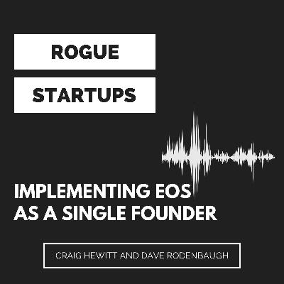 RS233: Implementing EOS As A Single Founder