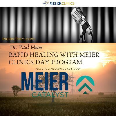 Rapid Healing with Meier Clinics Day Program