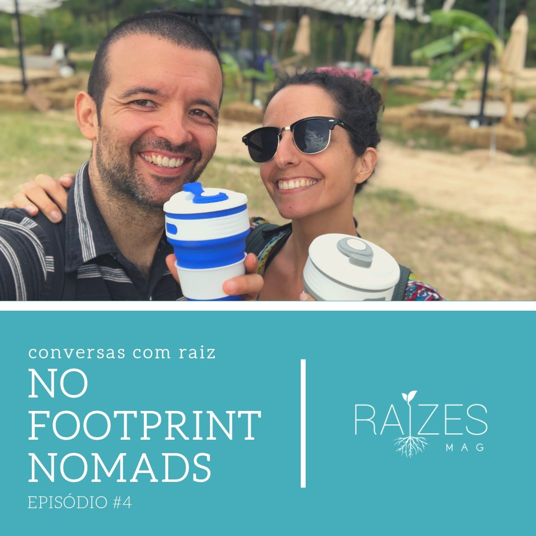 Episódio #4 - No Footprint Nomads