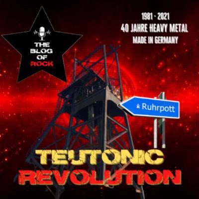 TEUTONIC REVOLUTION - Der Ruhrpott als Schmelztiegel des deutschen Metals