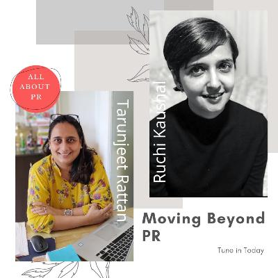 Ep 14 : Moving Beyond PR