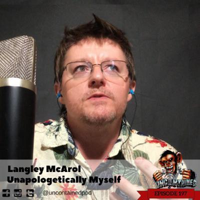 Episode 197: Langley McArol - Unapologetically Myself