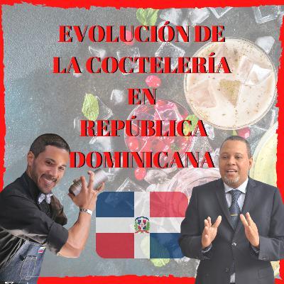 🍸 Evolución de la COCTELERÍA en República Dominicana 🇩🇴