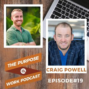 #19 Craig Powell - CEO @Motus: Creating Winning Cultures and Fostering Alignment