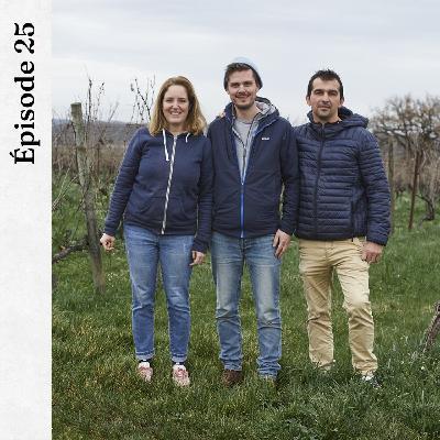 #25 | Thomas Lemasle, Véronique et Franck Terral - Des vins délicieux pour la planète