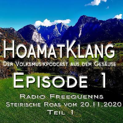 Hoamatklang_Episode_1_Steirische Roas 20.11.2020 Teil 1
