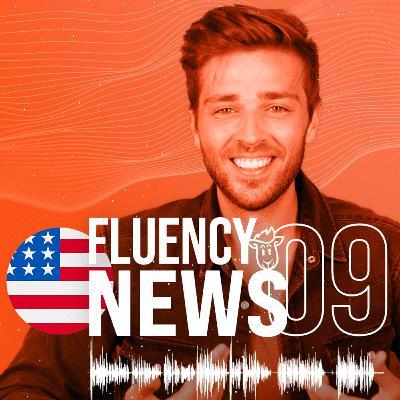 Fluency News #09
