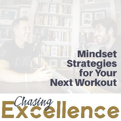 Mindset Strategies for Your Next Workout