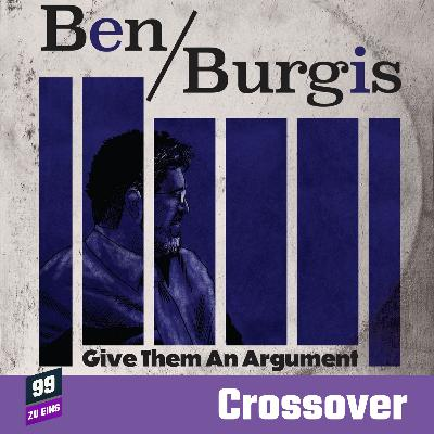 [ENG] CROSSOVER: Give them an Argument with Ben Burgis