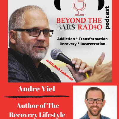 Recovery Is Different For Everyone with Andre Viel
