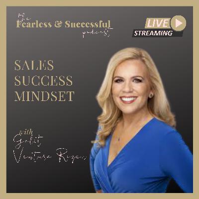 Galit Ventura Rozen: Sales Success Mindset