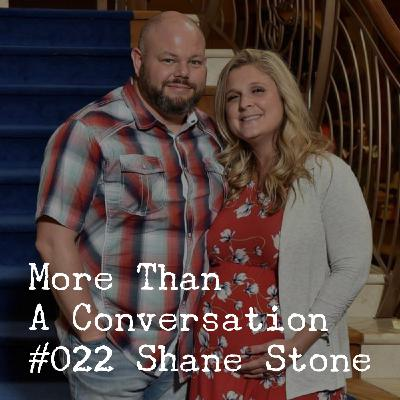 #022 Shane Stone, Church-Planter, Entrepreneur