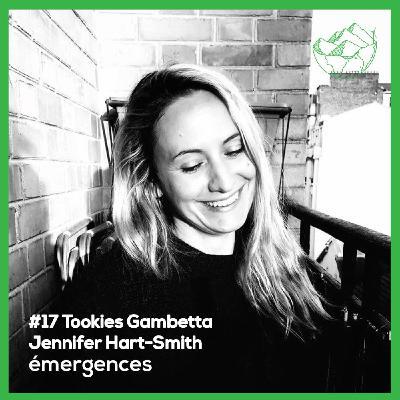 Emergences#17 - Jennifer Hart-Smith - Tookies Gambetta 👩🏼🍳 - Une pâtisserie consciente et responsable, la naturopâtisserie 🌱