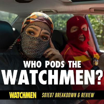 "Watchmen Episode 07 ""An Almost Religious Awe"" Breakdown & Review (S01E07)"