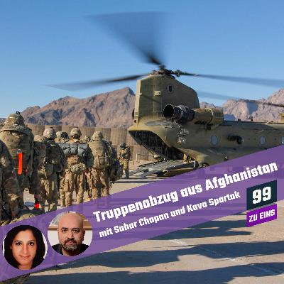 7.3 - Truppenabzug aus Afghanistan mit Sahar Chopan und Kava Spartak