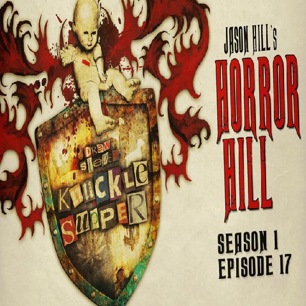 S1E17 – Horror Hill