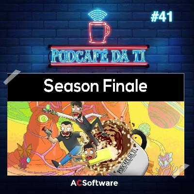 #41 - Season Finale