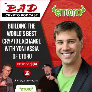 Building the World's Best Crypto Exchange with Yoni Assia of eToro
