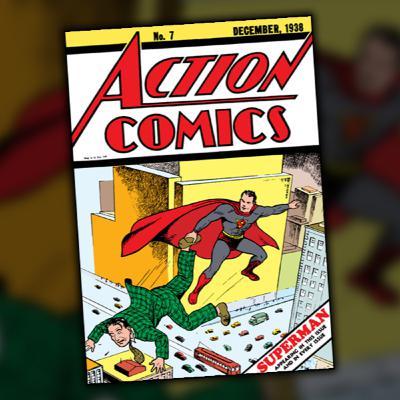 Action Comics #7 (December, 1938)